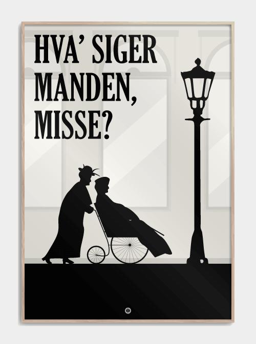 Matador citat plakat: hvad siger manden misse - fremad misse