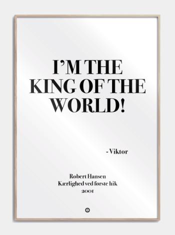 Anja og viktor citat plakat - im the king od the world