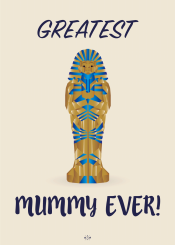 Greatest mummy