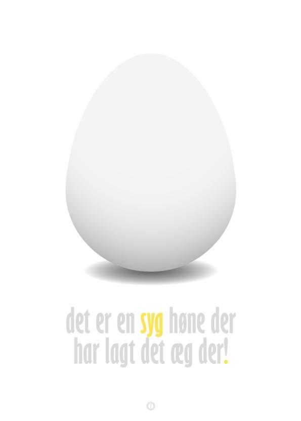 Blinkende Lygter citat plakat med det sjove citat af arne: Det er en syg høne der har lagt det æg der!