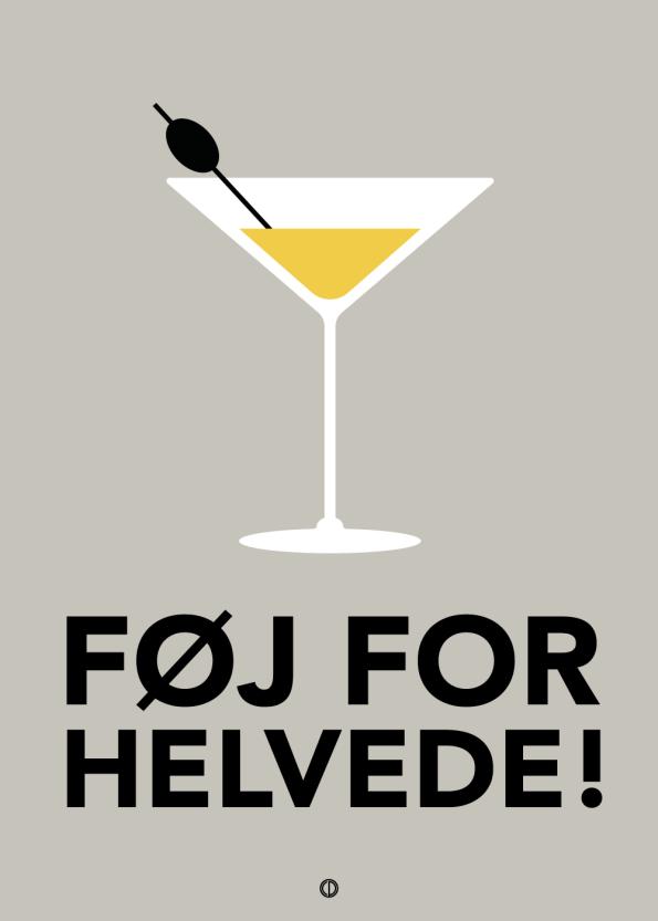'Dybvaaaaad' citat plakat: Føj for helvede