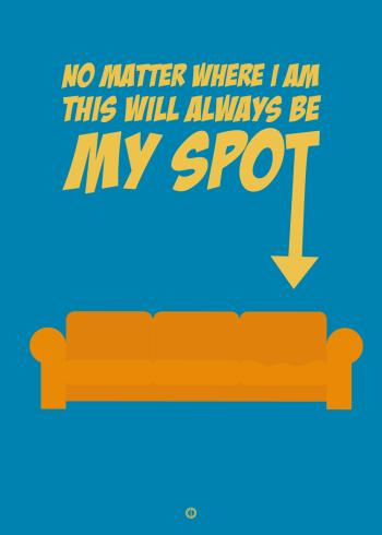 Big bang theory poster my spot