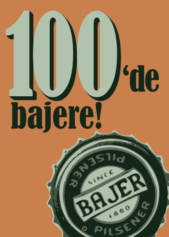 'bajere' plakat: 100de bajere