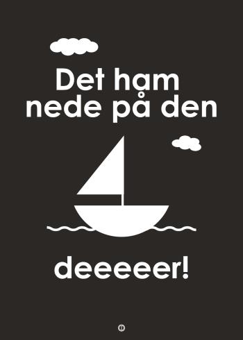 det var ham på den båd der plakat