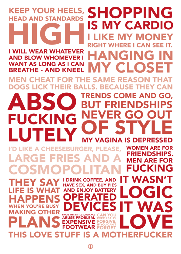 Sex and the city quote poster with the best quotes red