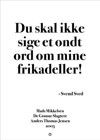 'De Grønne Slagtere' plakat: Du skal ikke sige et ondt ord om mine frikadeller!