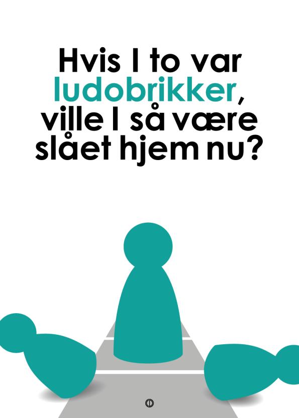 'Den Eneste Ene' plakat: Hvis I to var ludobrikker grøn