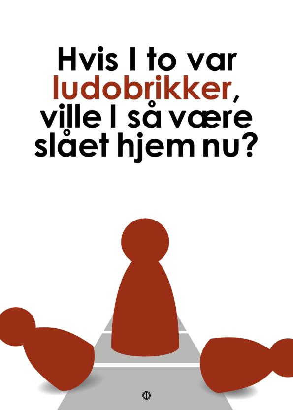 'Den Eneste Ene' plakat: Hvis I to var ludobrikker rød