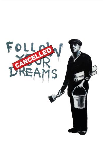 banksy plakat follow your dreams