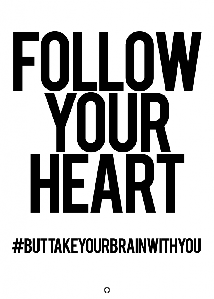 plakater med tekst - follow your heart