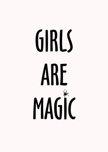 Girls are magic