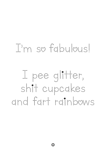plakater med tekst - i'm so fabulous. i pee glitter, shit cupcakes and fart rainbow