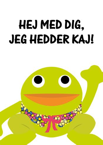 plakater med citater til børn - kaj og andrea med citatet: Hej med dig jeg hedder kaj