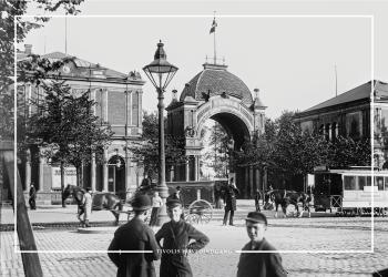 Plakat med gammelt billede af Tivolis hovedindgang