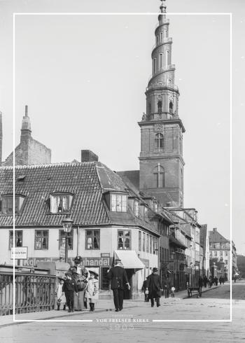 Plakat med gammelt billede af Vor Frelser Kirke og Overgaden oven Vandet