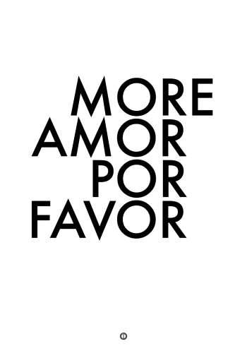 plakater med tekst - more amore por favor
