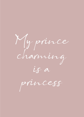 My prince charming is a princess