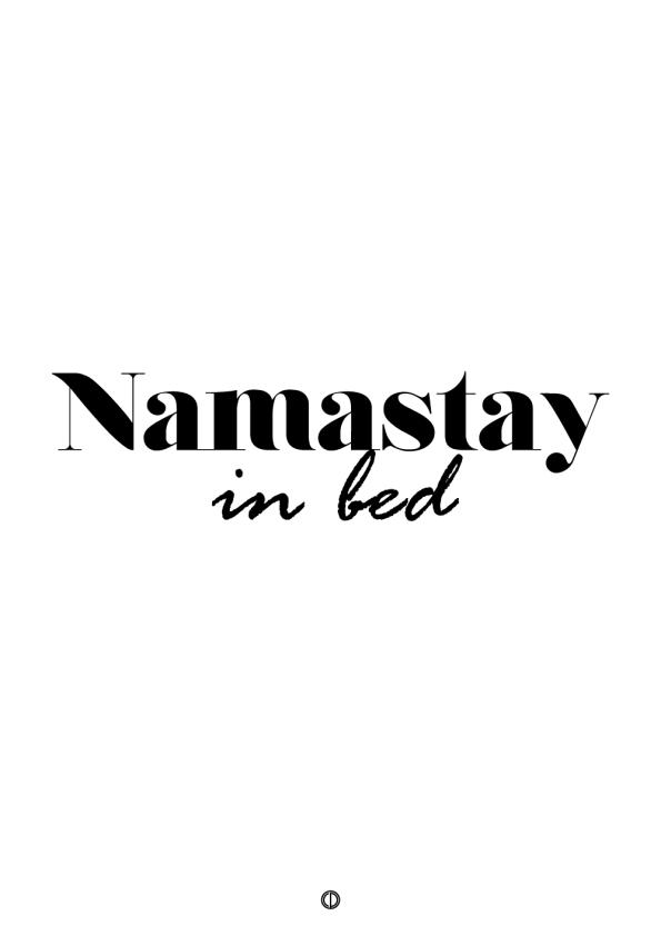 plakater med tekst - namastay in bed