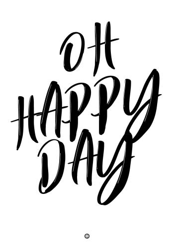 plakater med tekst - oh happy day