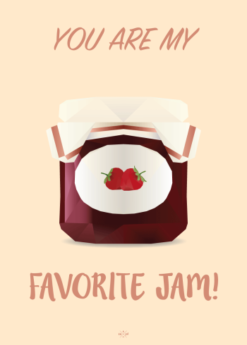 far jokes - you are my favorite jam - plakat med marmelade eller syltetøj med jordbær