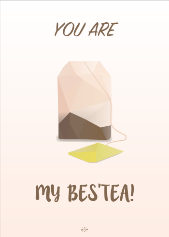 far jokes - you are my besttea - plakat med te brev til din bedste ven