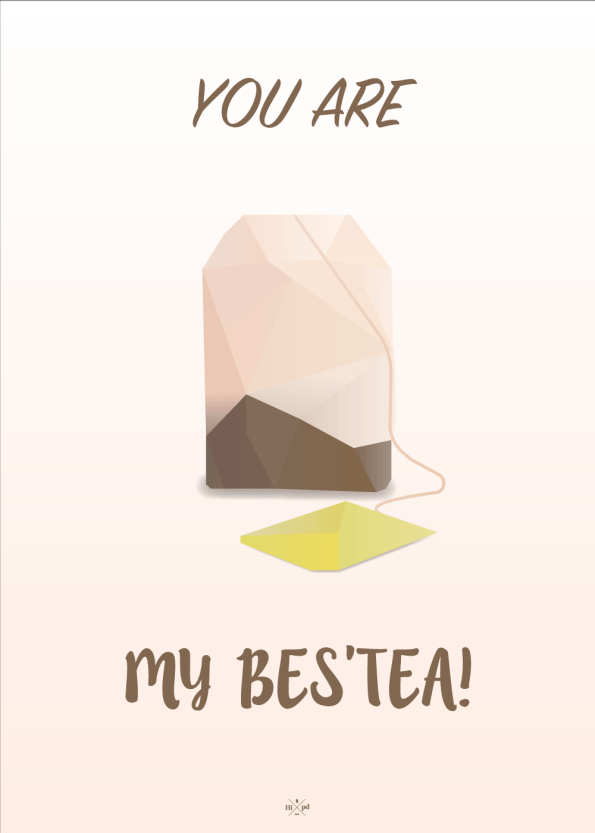 far jokes - you are my besttea - plakat med te brev til din bedste ven