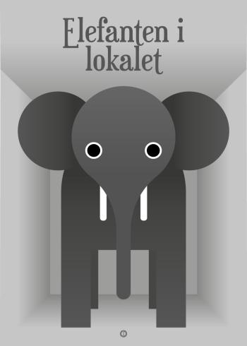 Ordsprog / talemåde plakat med en elefant og talemåden: elefanten i lokalet