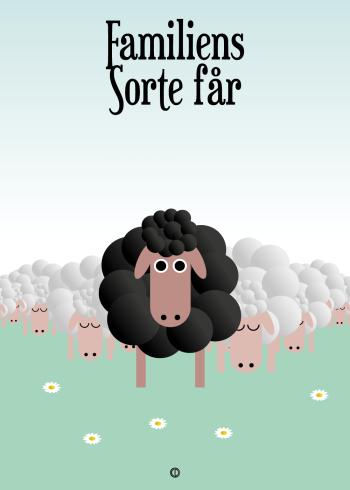 Ordsprog / talemåde plakat med et sort få og talemåden: familiens sorte får