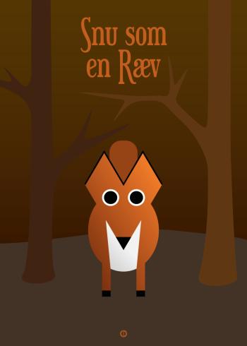 Ordsprog / talemåde børneplakat med en sød ræv og talemåden: snu som en ræv