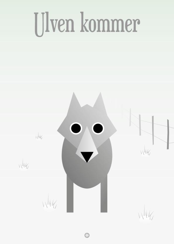 Ordsprog plakat: Ulven kommer
