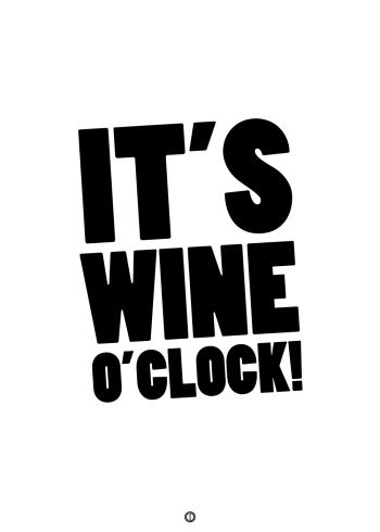 plakater med tekst - It's wine o'clock