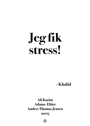 'Adams Æbler' plakat: Jeg fik stress