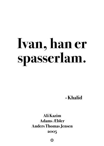 'Adams Æbler' plakat: Ivan, han er spasserlam