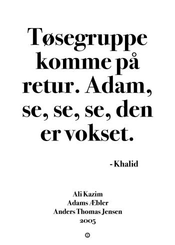 'Adams Æbler' plakat: Tøsegruppe komme på retur. Adam, se, se, se, den er vokset.