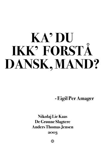 'De Grønne Slagtere' plakat: Ka' du ikk' forstå dansk mand?