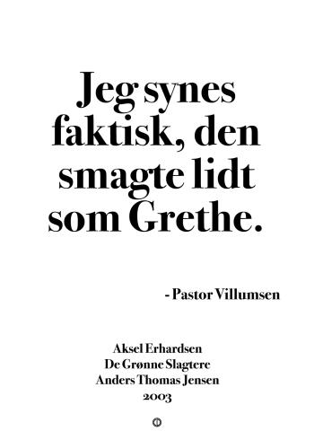 'De Grønne Slagtere' plakat: Jeg synes faktisk, den smagte lidt som Grethe