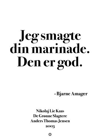 'De Grønne Slagtere' plakat: Jeg smagte din marinade. Den er god!