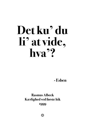 Anja og viktor, esben, citat plakat - det kunne du lide at vide var?