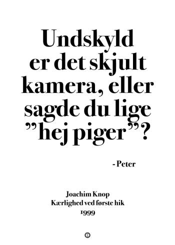 Anja og viktor, peter, citat plakat - undskyld er det skjult kamera eller sagde du lige hej piger?