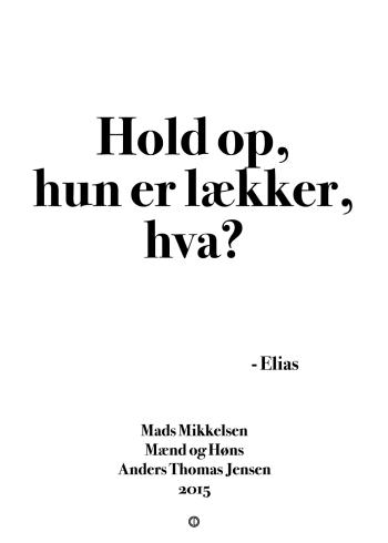 'Mænd og Høns' plakat: Hold op, hun er lækker, hva?