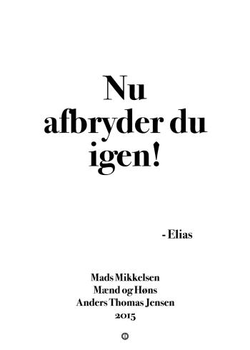 'Mænd og Høns' plakat: Nu afbryder du igen!