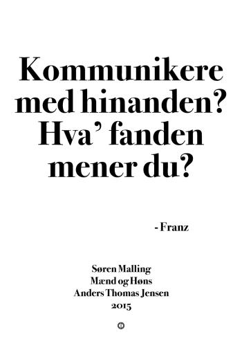 'Mænd og Høns' plakat: Kommunikere med hinanden? Hvad fanden mener du?