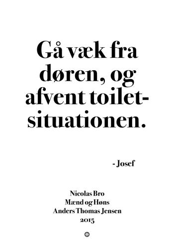 'Mænd og Høns' plakat: gå væk fra døren, og afvent toiletsituationen