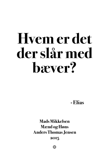 'Mænd og Høns' plakat: Hvem er det der slår med bæver?