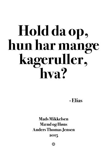 'Mænd og Høns' plakat: Hold da op, hun har mange kageruller, hva?