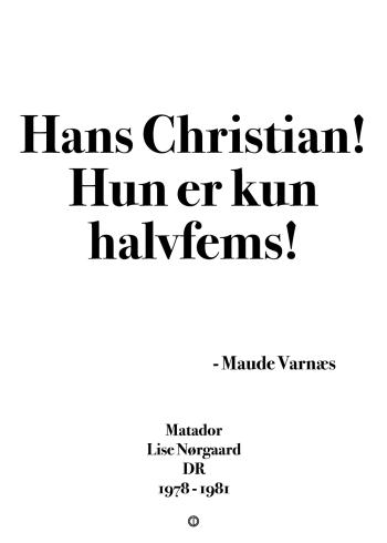 matador citat plakat gans christian hun er kun havfems