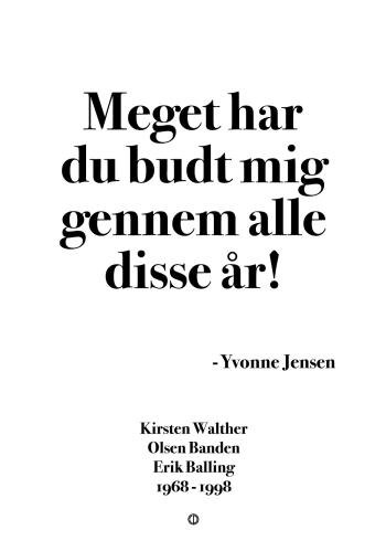 'Olsen-banden' plakat: Meget har du budt mig gennem alle disse år!