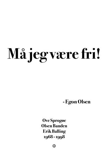 'Olsen-banden' plakat: Må jeg være