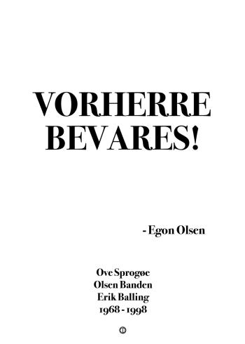 'Olsen-banden' citat plakat: VORHERRE BEVARES!