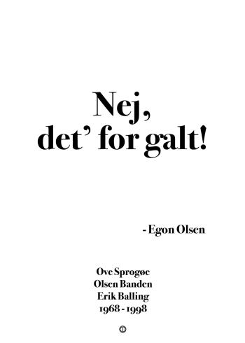 'Olsen-banden' plakaten: Nej, det' for galt!